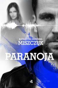 Paranoja 198x300 - ParanojaKatarzyna Berenika Miszczuk