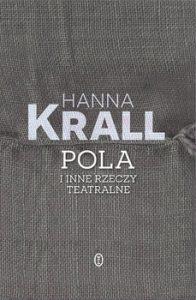 Pola i inne rzeczy teatralne 196x300 - Pola i inne rzeczy teatralne Hanna Krall