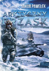 Arktyczny brzask 208x300 - Arktyczny brzaskJakub Pawełek
