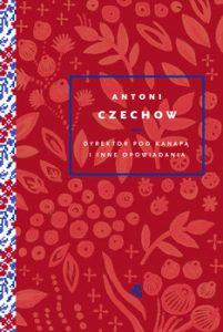 Dyrektor pod kanapa i inne opowiadania 201x300 - Dyrektor pod kanapą i inne opowiadania Antoni Czechow