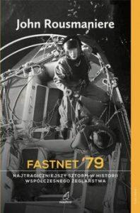 Fastnet 198x300 - Fastnet 79 Najtragiczniejszy sztorm w historii współczesnego żeglarstwa John Rousmaniere