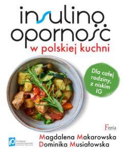 Insulinoopornosc w polskiej kuchni 242x300 - Insulinooporność w polskiej kuchni Magdalena Makarowska Dominika Musiałowska