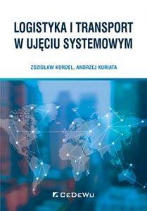 Logistyka i transport w ujeciu systemowym 209x300 - Logistyka i transport w ujęciu systemowymAndrzej Kuriata Zdzisław Kordel