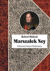 Marszalek Ney 213x300 - Marszałek Ney Robert Bielecki