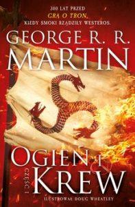 Ogien i krew 197x300 - Ogień i krew część 1 George R R Martin