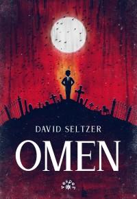 Omen - Omen David Seltzer