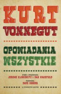 Opowiadania wszystkie 196x300 - Opowiadania wszystkieKurt Vonnegut