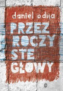 Przezroczyste glowy 209x300 - Przezroczyste głowy Daniel Odija