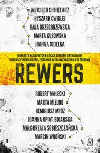 Rewers 197x300 - Rewers. Antologia opowiadań najlepszych polskich autorów kryminałów