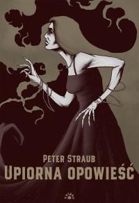 Upiorna opowiesc - Upiorna opowieśćPeter Straub