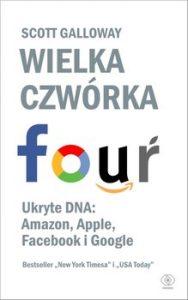 Wielka czworka 188x300 - Wielka czwórka Ukryte DNA Amazon Apple Facebook i GoogleScott Galloway