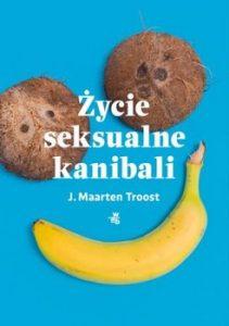zycie seksualne kanibali 211x300 - Życie seksualne kanibaliJ Maarten Troost