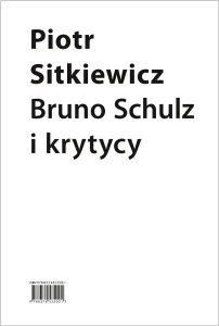 Bruno Schulz i krytycy 202x300 - Bruno Schulz i krytycyPiotr Sitkiewicz
