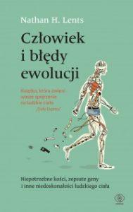 Czlowiek i bledy ewolucji 189x300 - Człowiek i błędy ewolucji Nathan H Lents