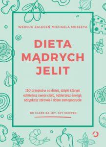 Dieta madrych jelit 217x300 - Dieta mądrych jelit Clare Bailey joy Skipper