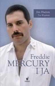 Freddie Mercury i ja 193x300 - Freddie Mercury i ja Jim Hutton Tim Wapshott