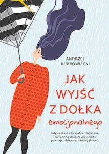 Jak wyjsc z dolka 213x300 - Jak wyjść z dołka Andrzej Bubrowiecki