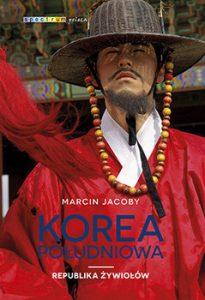 Korea Poludniowa 205x300 - Korea Południowa Republika żywiołówMarcin Jacoby
