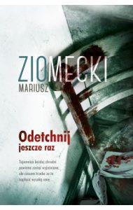 Odetchnij jeszcze raz 190x300 - Odetchnij jeszcze raz Mariusz Ziomecki