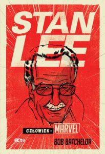 Stan Lee. Czlowiek Marvel 205x300 - Stan Lee Człowiek-Marvel Bob Batchelor