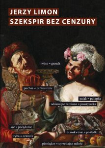 Szekspir bez cenzury 214x300 - Szekspir bez cenzury Jerzy Limon