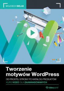 Tworzenie motywow WordPress 210x300 - Tworzenie motywów WordPress. Kurs video dla zaawansowanych. Od prostej strony po katalog produktów