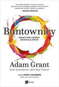 Buntownicy 203x300 - Buntownicy Kreatywni liderzy zmieniają świat Adam Grant