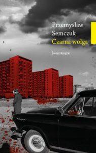 Czarna wolga 189x300 - Czarna wołgaPrzemysław Semczuk