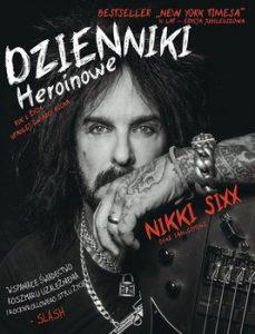 Dzienniki heroinowe 229x300 - Dzienniki Heroinowe Nikki Sixx