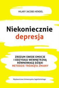 Niekoniecznie depresja 202x300 - Niekoniecznie depresjaHilary Jacobs Hendel