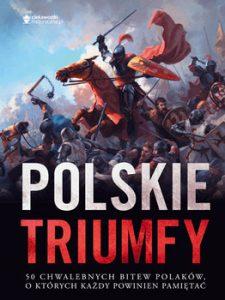 Polskie triumfy 225x300 - Polskie triumfy