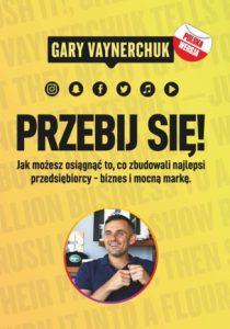 Przebij sie 210x300 - Przebij się Gary Vaynerchuk