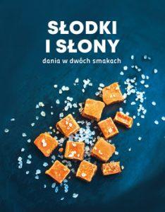 Slodki i slony 234x300 - Słodki i słony Dania w dwóch smakach