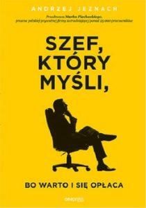 Szef ktory mysli bo warto i sie oplaca 210x300 - Szef który myśli bo warto i się opłaca Andrzej Jeznach
