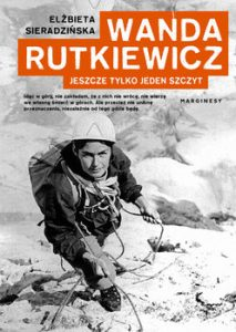 Wanda Rutkiewicz 213x300 - Wanda Rutkiewicz Jeszcze tylko jeden szczytElżbieta Sieradzińska