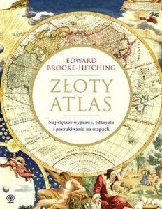 Zloty atlas 232x300 - Złoty atlas Edward Brooke-Hitching
