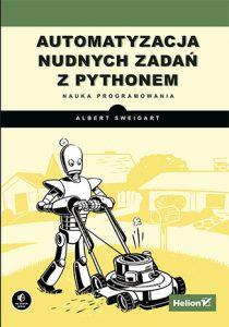 Automatyzacja nudnych zadan z Pythonem 210x300 - Automatyzacja nudnych zadań z PythonemAl Sweigart