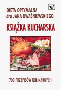 Dieta optymalna 203x300 - Dieta optymalna - książka kucharska Jan Kwaśniewski