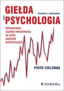 Gielda i psychologia 211x300 - Giełda i psychologia Piotr Zielonka