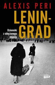 Leningrad 193x300 - Leningrad Dzienniki z oblężonego miasta Alexis Peri