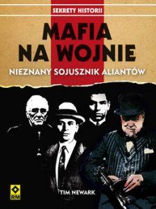 Mafia na wojnie 224x300 - Mafia na wojnie Tim Newark