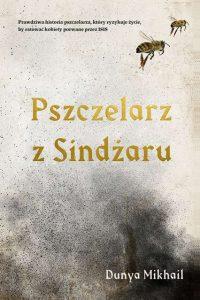 Pszczelarz z Sindzaru 200x300 - Pszczelarz z Sindżaru Dunya Mikhail