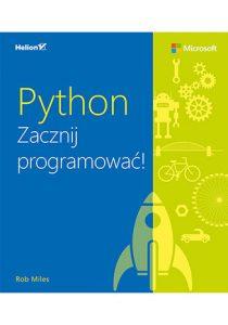 Python. Zacznij programowac 210x300 - Python Zacznij programowaćRob Miles