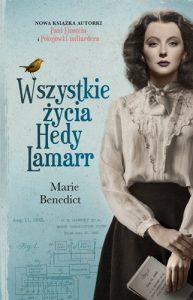 Wszystkie zycia Hedy Lamarr 193x300 - Wszystkie życia Hedy LamarrMarie Benedict