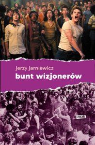 Bunt wizjonerow 196x300 - Bunt wizjonerów Jerzy Jarniewicz