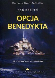 Opcja Benedykta 214x300 - Opcja Benedykta Rod Dreher