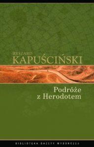 Podroze z Herodotem 191x300 - Podróże z Herodotem Ryszard Kapuściński