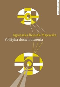 Polityka doswiadczenia 207x300 - Polityka doświadczeniaAgnieszka Rejniak-Majewska