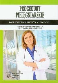 Procedury pielegniarskie - Procedury pielęgniarskie