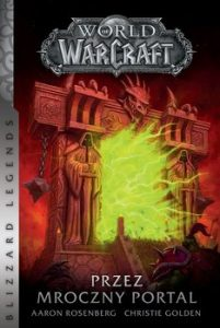Przez mroczny portal 201x300 - World of Warcraft Przez mroczny portal Christie Golden